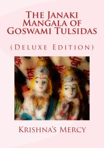 The Janaki Mangala of Goswami Tulsidas (Deluxe Edition)