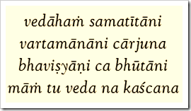 Bhagavad-gita, 7.26