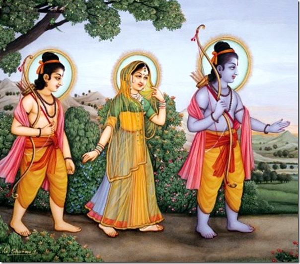 [Rama, Sita and Lakshmana roaming the forest]