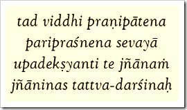 [Bhagavad-gita, 4.34]