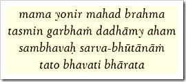 [Bhagavad-gita, 14.3]
