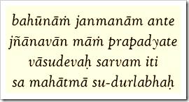 [Bhagavad-gita, 7.19]