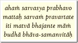 [Bhagavad-gita, 10.8]