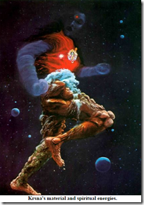 [Krishna's material and spiritual energies]