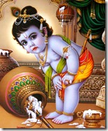[Lord Krishna stealing butter]