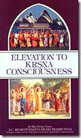 [Elevation to Krishna Consciousness]