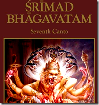 [Bhagavatam 7th Canto]